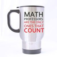 Wish | Steel Coffee Cup Teacher's Day Math Teachers Professors Gifts Humorous Saying math professors are the only ones that count 14 OZ Stainless Steel Travel Mug (Size: 14 ounce, Color: Grey)