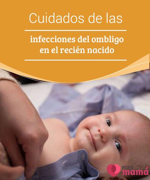 Cuidados de las #infecciones del #ombligo en el recién #nacido   Con el #cuidado adecuado la #cicatriz sanará rápidamente, por lo cual las infecciones del ombligo no son muy frecuentes, pero pueden pasar