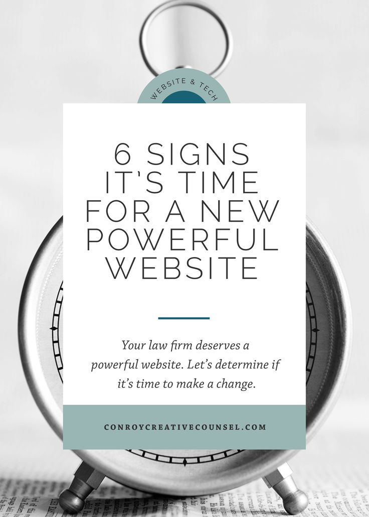 23 best content law firm lawyer maketing images on pinterest 6 signs its time for a new powerful website conroy creative counsel fandeluxe Choice Image