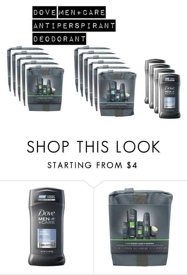 """""""Dove Men+Care Antiperspirant Deodorant"""" by jennifergfranklin ❤ liked on Polyvore featuring beauty"""