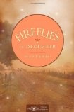 Fireflies in December...first in a great three-book series