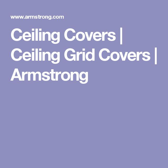 Ceiling Covers   Ceiling Grid Covers   Armstrong