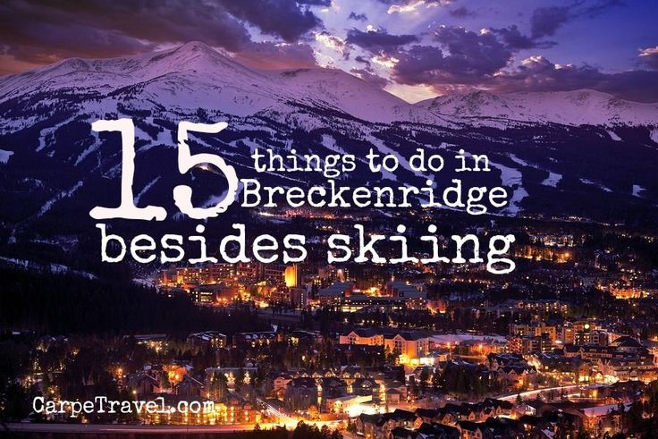 Breckenridge Colorado certainly is known for skiing, make no mistake about it. After all, it has been named one of America's favorite ski resorts. However, there are so many other things to see and...