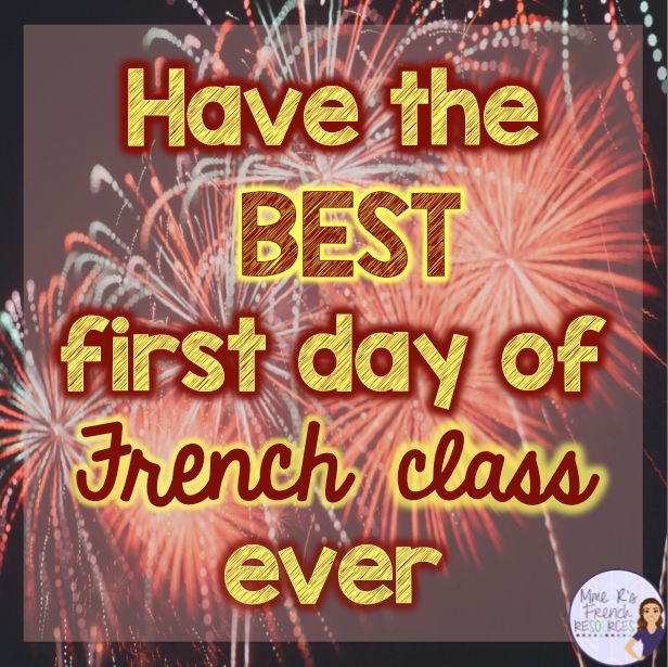 Back to school post with first-day ideas. Have the best first day of French class ever!