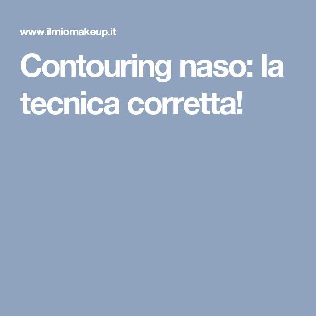 Contouring naso: la tecnica corretta!