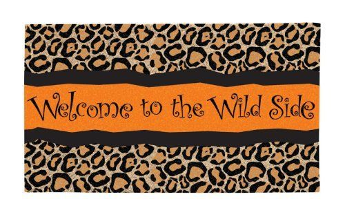 "Welcome to the Wild Side Leopard Print Door Mat by House-Impressions. $19.99. 16"" x 28"". Add a bit of charm to your doorway. Made of eco-friendly coir fibers. Great for yourself or as a gift. This is the door mat is the best new way to keep dirt and dust out of your home while adding a charming bit of décor to your doorway. Made of eco-friendly coir materials, these mats are woven coconut fibers with recycled rubber backing. Functional and decorative!"