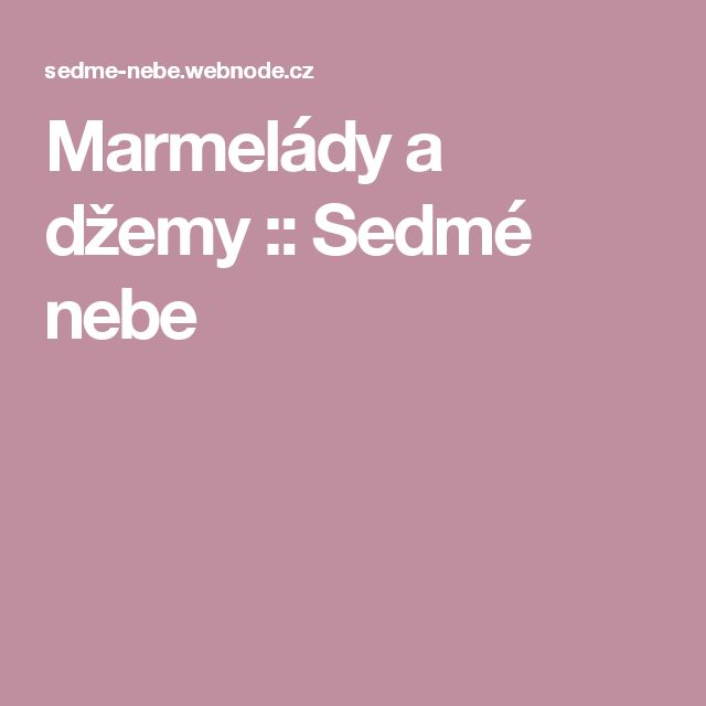 Marmelády a džemy :: Sedmé nebe