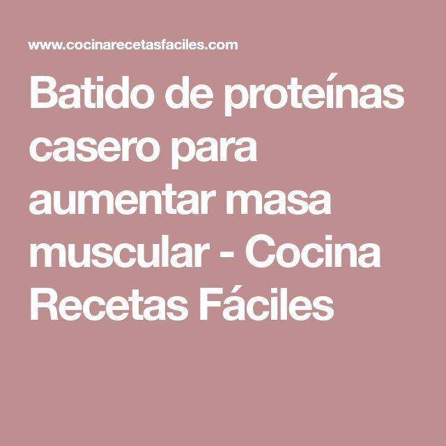 Batido de proteínas casero para aumentar masa muscular - Cocina Recetas Fáciles