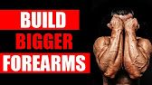 How to Build Big Forearms, SAFELY. 2 Exercises to Maximise Growth!! - YouTube