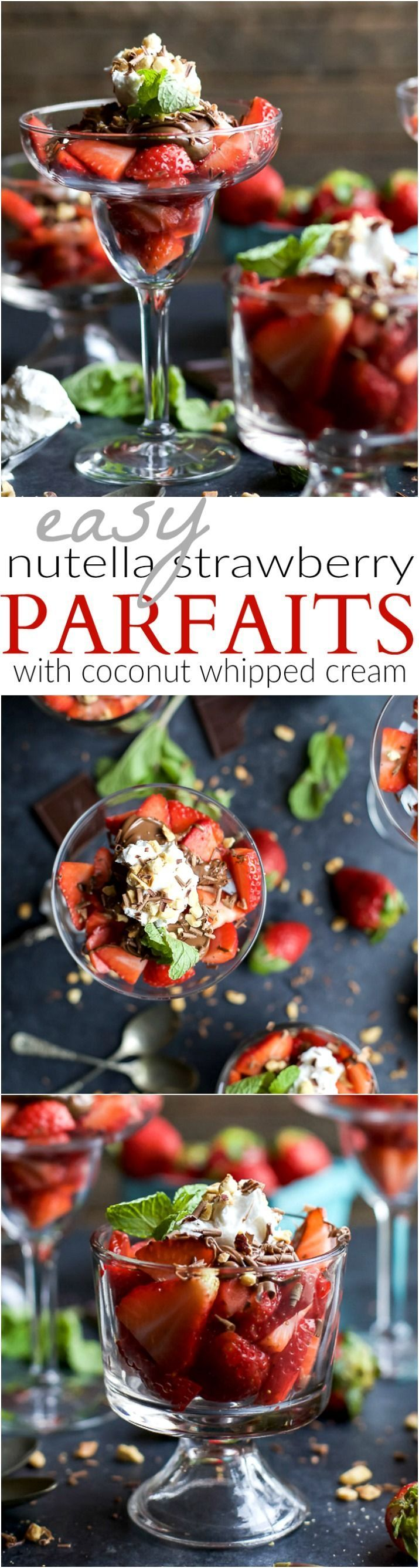 NUTELLA STRAWBERRY PARFAIT WITH COCONUT WHIPPED CREAM - an easy healthy dessert filled with fresh strawberries, drizzled with Nutella and Whipped Cream. The perfect Valentines Day dessert!   joyfulhealthyeats.com