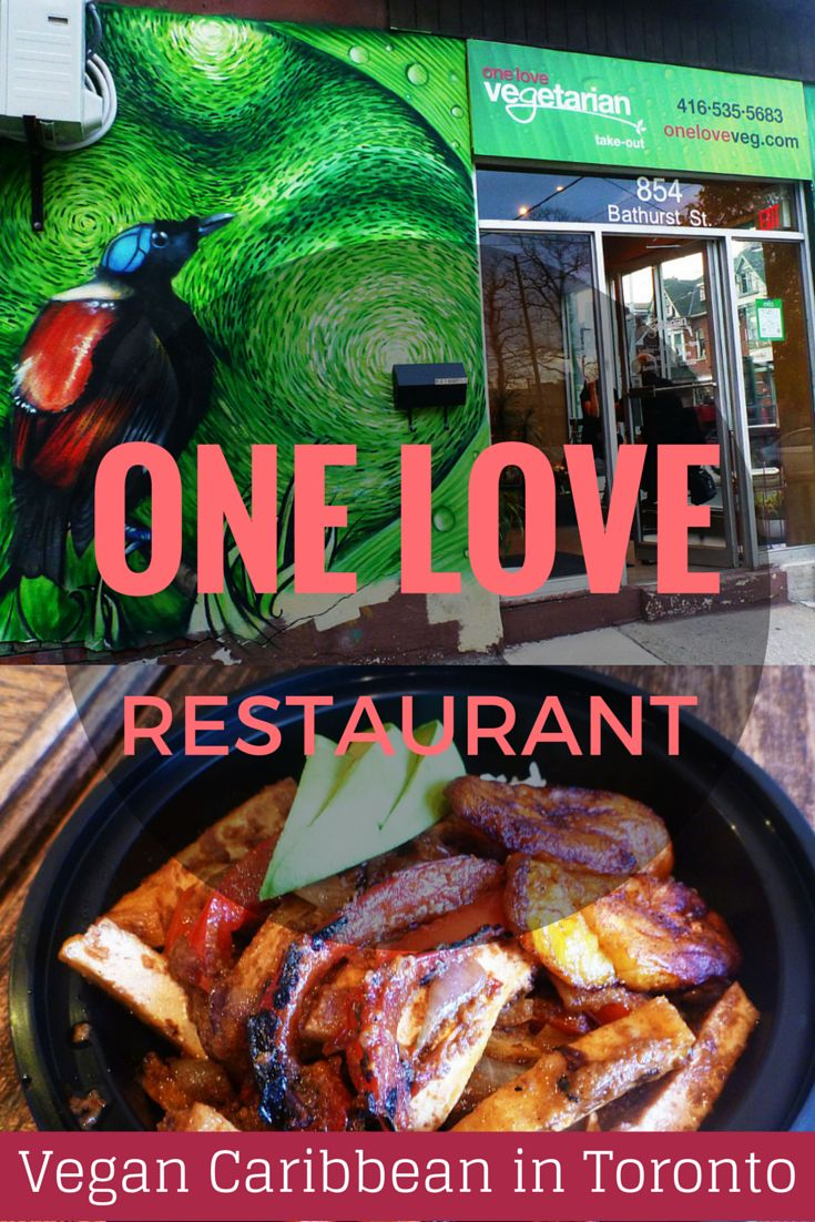 One Love Vegetarian restaurant, Caribbean Creole cuisine in Toronto (and it's all vegan!) http://justinpluslauren.com/one-love-vegetarian-restaurant-toronto/