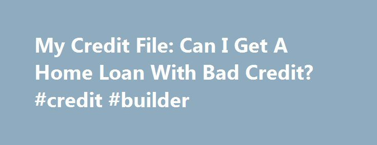 17 best ideas about credit file on pinterest just pay it for Where can i get a loan for a house