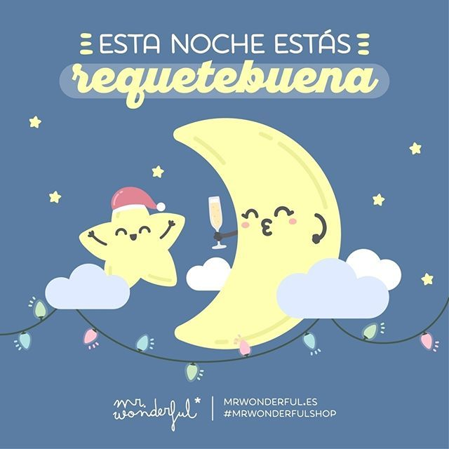 Hoy brillas más que nunca. You look delicious tonight. #mrwonderfulshop #quotes #night