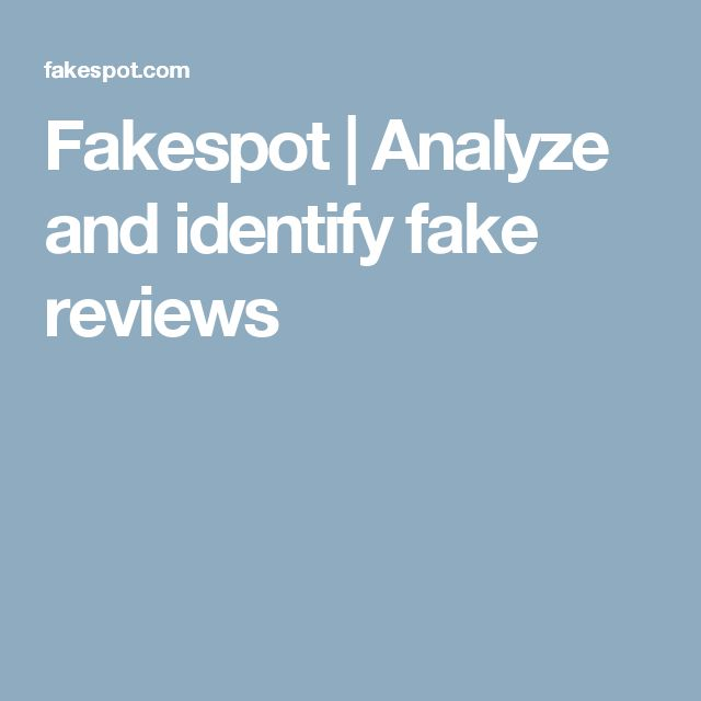 Fakespot | Analyze and identify fake reviews