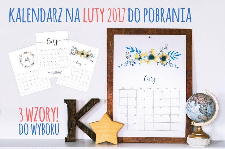 Kalendarz na luty 2017 - do pobrania i wydrukowania