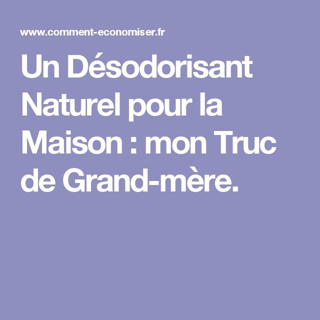 M s de 25 ideas incre bles sobre d sodorisant naturel en - Desodorisant naturel pour maison ...