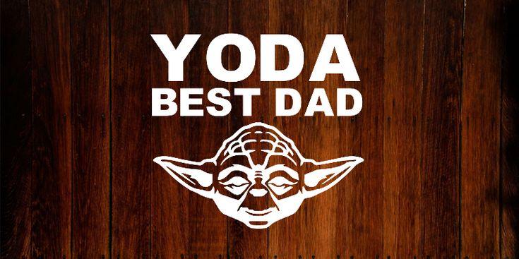 Star Wars Yoda Bumper Sticker/Decal. Yoda best Dad.  #starwars #decals #vinyl #yoda #fathersday
