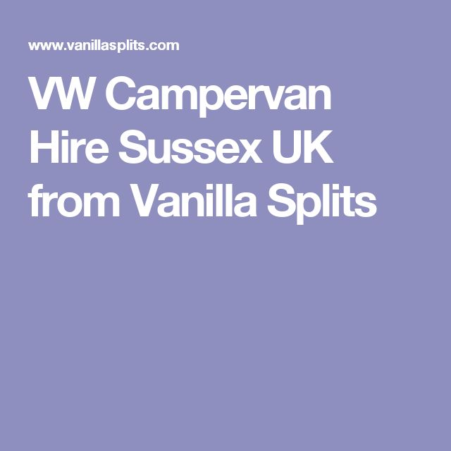 VW Campervan Hire Sussex UK from Vanilla Splits