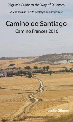Camino de Santiago Guide Book eBook on the Camino Frances