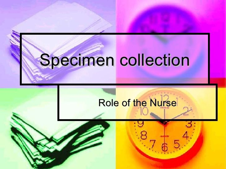 Specimen Collection[1] by guestbc65a9 via slideshare