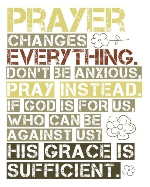 Pray, pray, pray.: Prayer Changes, Inspiration, Quotes, Faith, God Is, Truth, Bible Verse