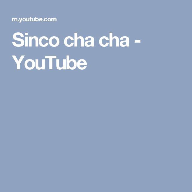 Sinco cha cha - YouTube