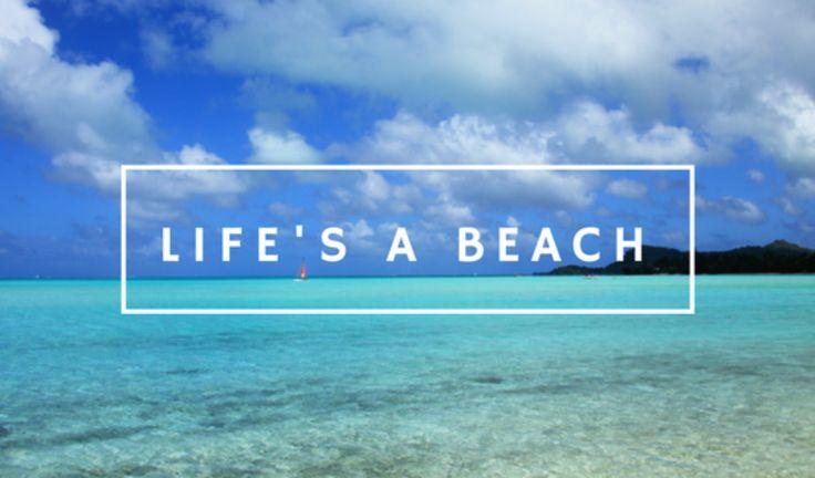 Blog Post: Life's a Beach http://www.thegirlswhowander.com/2017/03/02/lifes-a-beach/