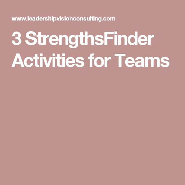 3 StrengthsFinder Activities for Teams