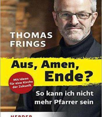 Aus Amen Ende?: So Kann Ich Nicht Mehr Pfarrer Sein PDF