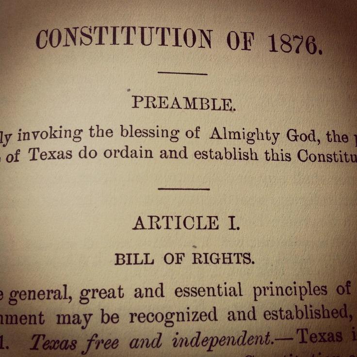 A history of the texas constitution