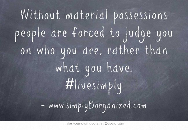 Material Possessions Quotes