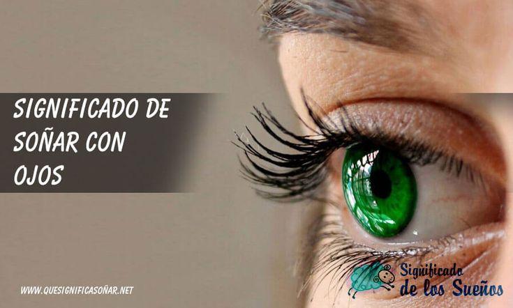 Significado de soñar con ojo - https://xn--quesignificasoar-kub.net/significado-de-sonar-con-ojo/ #sueños #soñar #significadoDeLosSueños