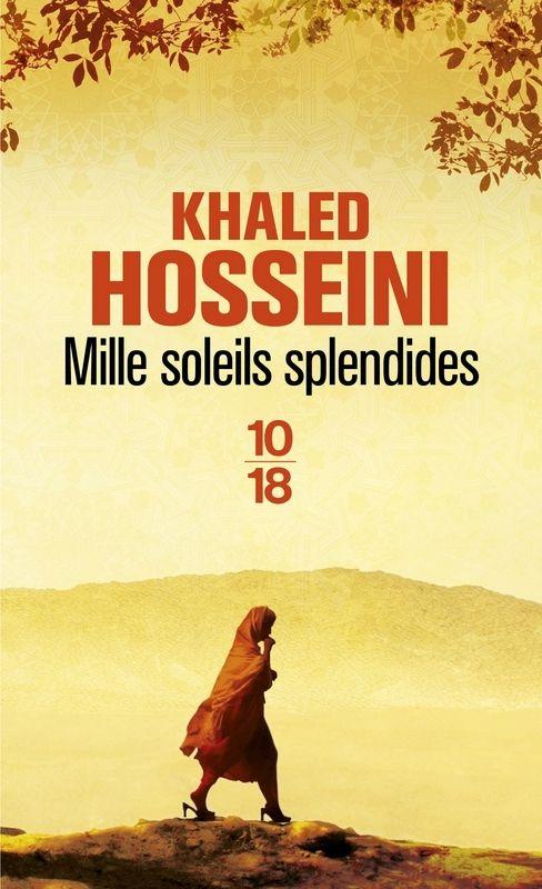 Mille soleils splendides - Khaled Hosseini