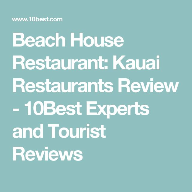 Beach House Restaurant: Kauai Restaurants Review - 10Best Experts and Tourist Reviews