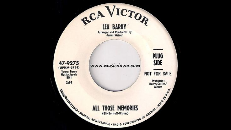 Len Barry - All Those Memories [RCA Victor] 1967 Pop Oldies 45