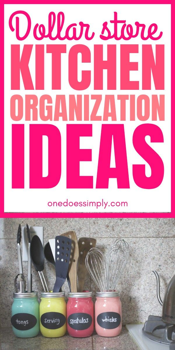 Dollar Store Kitchen Organization Hacks That Are Inexpensive and IMPRESSIVE