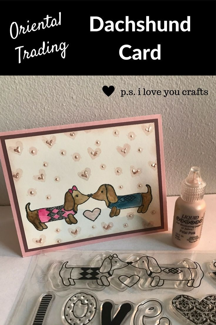 Dachshund Card Using Oriental Trading Stamp Set - This is a sweet handmade card for Valentine's Day, Anniversary, or any occasion.