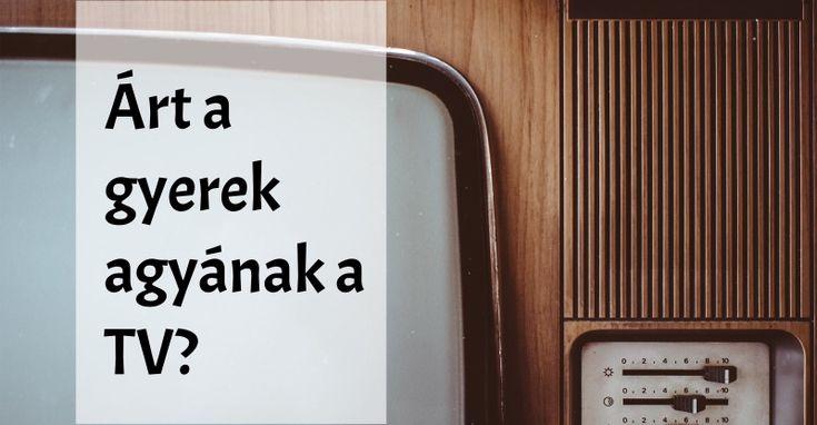 árt a gyerek agyának a TV