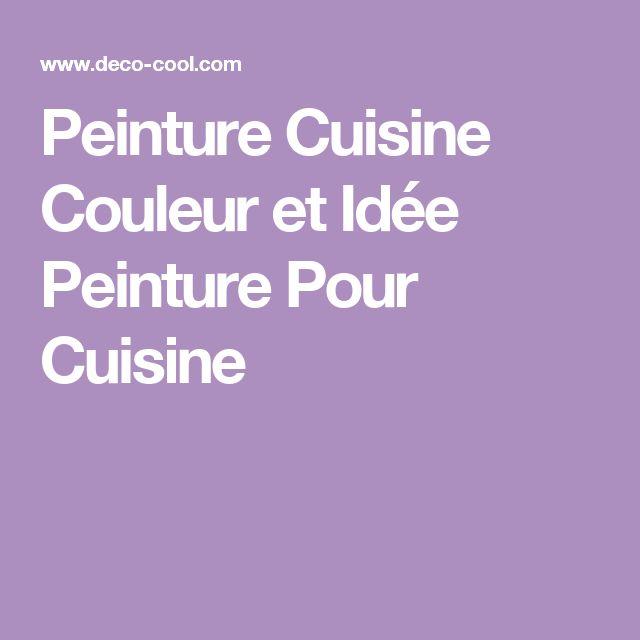 17 Best Ideas About Couleur Peinture Cuisine On Pinterest
