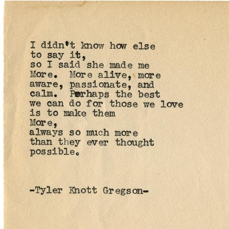 "Tyler Knott Gregson (@tylerknott) on Instagram: ""Typewriter Series #1926 by Tyler Knott Gregson"" #lovelywords"