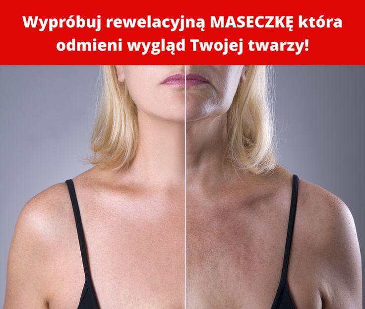 Wypróbuj rewelacyjną MASECZKĘ która odmieni wygląd Twojej twarzy!