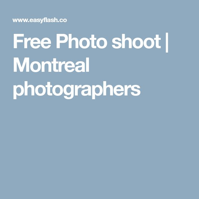 Free Photo shoot   Montreal photographers