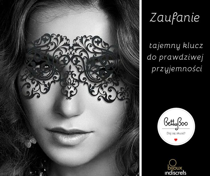 #zaufanie #cytat #bijouxindiscrets #maska #bettyboo