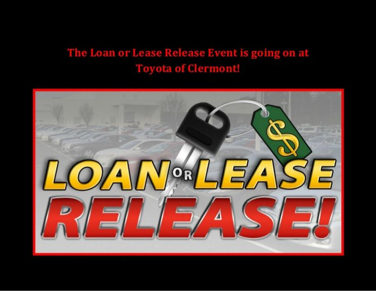 Need to get into a new ride, ASAP? Visit Toyota of Clermont during the Loan or Lease Release Event! We're hosting used car and new Toyota deals near Orlando. Come check them out today!  http://www.slideshare.net/ToyotaofClermont/the-loan-or-lease-release-event-is-going-on-at-toyota-of-clermont