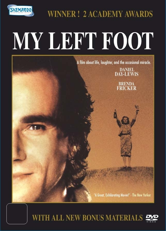 My Left Foot. First movie I saw Daniel Day Lewis in
