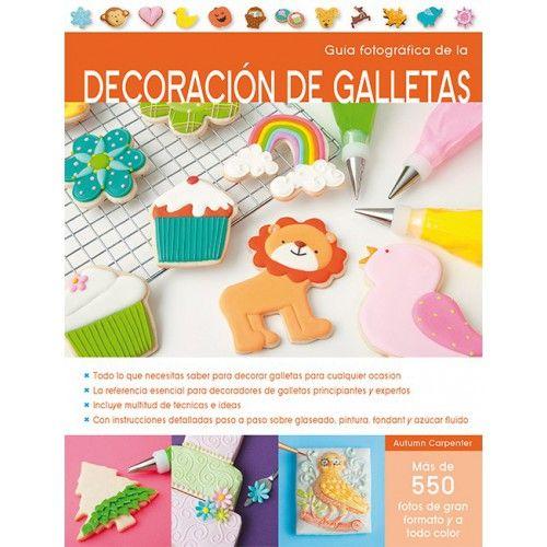 Me encanta este libro!! La guía fotográfica de Decoración de Galletas, un montón de foto tutoriales de técnicas de todo tipo para conseguir unas galletas profesionales! #cookies #libros #galletas #técnicas