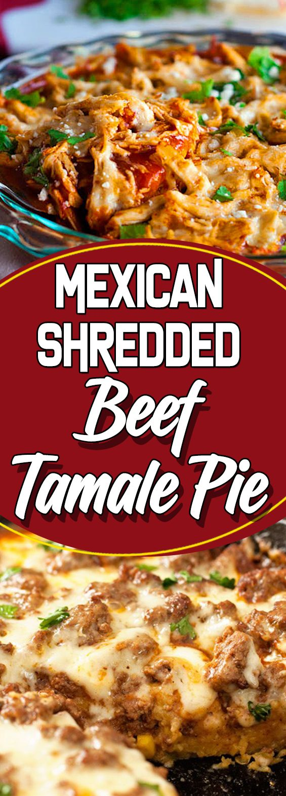 Mexican Shredded Beef Tamale Pie: yummymommies