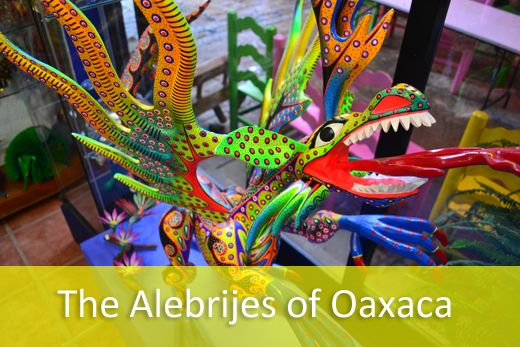 The alebrijes of Oaxaca