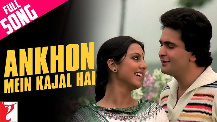 Ankhon Mein Kajal Hai Full Song | Doosara Aadmi | Rishi Kapoor | Neetu Singh - YouTube Music