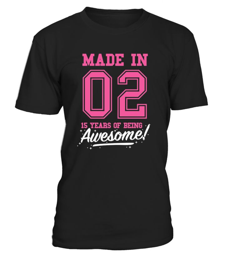 73 best birthday made in awesome t shirt images on for T shirts for 15 year olds